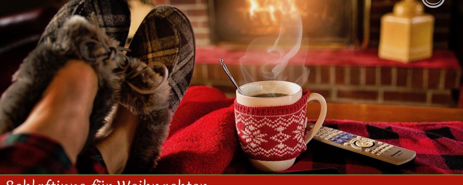 Schlaftipps für die Weihnachtszeit … wie man gestärkt und ausgeruht durch die Feiertage kommt
