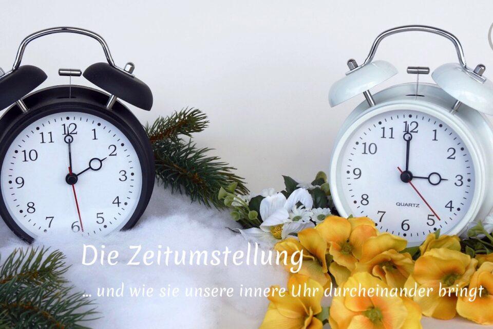 Die Zeitumstellung – und wie sie unsere innere Uhr durcheinander bringt